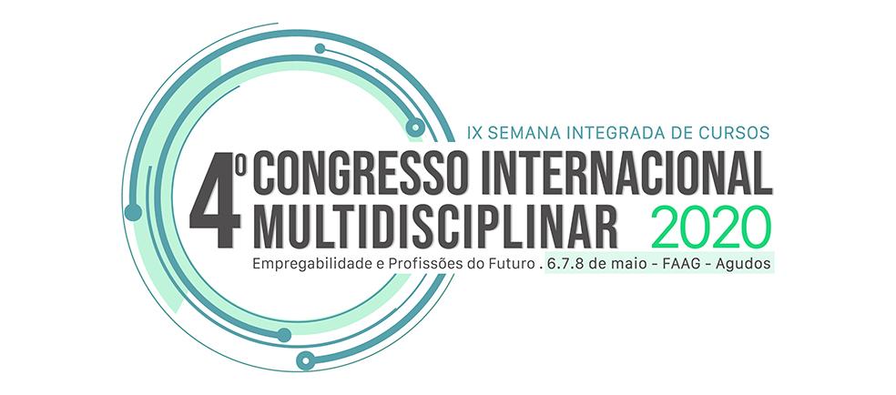 4° CIM – CONGRESSO INTERNACIONAL MULTIDISCIPLINAR / IX SIC – SEMANA INTEGRADA DE CURSOS