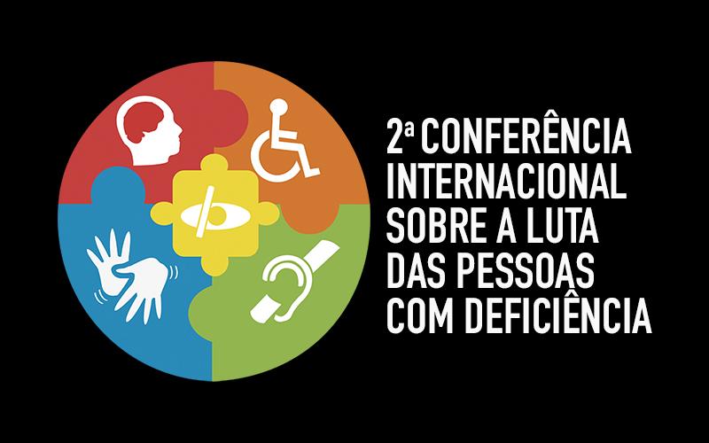 2ª Conferência Internacional sobre a luta das pessoas com deficiência