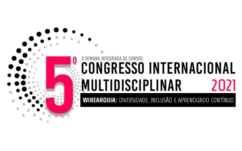 5° CIM – CONGRESSO INTERNACIONAL MULTIDISCIPLINAR