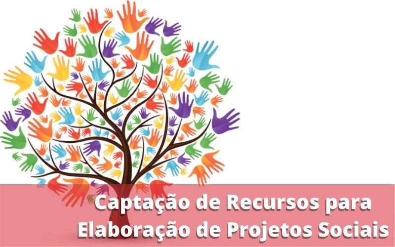 Captação de Recursos para Elaboração de Projetos Sociais